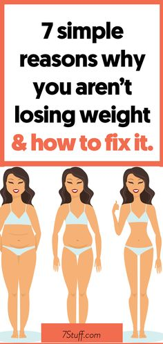 reasons why you're not losing weight and how to fix them