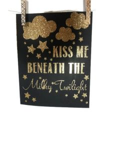 quote, Kiss me beneath the milky twilight, wall decor, black kraft paper over gold glitter stock by DamaskLaceDesign, $15.00
