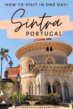 Planning a visit to Sintra? - Just one day in this photogenic place will make you fall in love with Sintra forever. Hopefully, my photos and tips will help you to make the most of your visit, while enjoying every minute of this best day trip from Lisbon #Portugal #Sintra #travel | Sintra Portugal Day Trip| Sintra Travel Guide | Sintra Portugal Castle | Europe Travel Destinations | Portugal Beautiful Places |  Southern Europe Travel Portugal Travel Guide, Europe Travel Guide, Spain Travel, Travel Guides, Sintra Portugal, Visit Portugal, Spain And Portugal, Europe Destinations, Day Trips From Lisbon