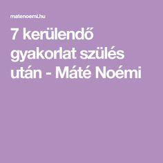 7 kerülendő gyakorlat szülés után - Máté Noémi Pilates, Pilates Workout
