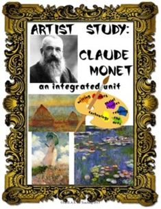Complete Integrated Claude Monet Unit: 167 Pages of Engagi