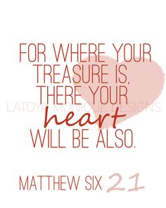Valentines Edition Matthew 6:21 Digital Print, Scripture Art, Scripture Print, Bible Verse,. 14.00, via Etsy.