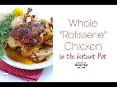 All you need is about 45 minutes to have this amazing tender, juicy Instant Pot whole rotisserie chicken. Your whole family will LOVE it!