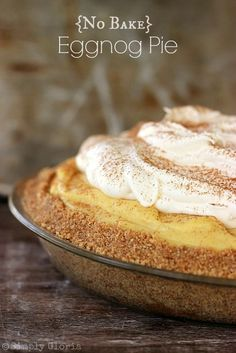 No Bake Eggnog Pie. A cinnamon, brown sugar graham cracker crust filled to the edges with a an abundance of a creamy infused eggnog filling. topped with a layer of whipped cream.