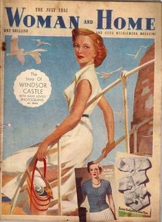 Woman and Home magazine from July 1951 Book And Magazine, House And Home Magazine, Magazine Covers, Old Magazines, Vintage Magazines, Illustrations And Posters, Vintage Cards, Covergirl, Timeless Fashion