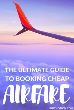 23 Secrets To Booking Cheap Flights. Find out how to get the book the cheapest flight possible with these money saving tips! Europe Travel Tips, Travel Abroad, Travel Destinations, Travel Hacks, Travelling Tips, Travel Guides, Traveling, Low Cost Flights, Book Cheap Flights