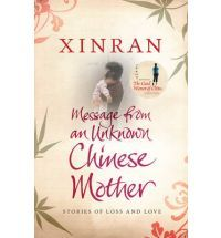 Message From an Unknown Chinese Mother by Xinran- Stories of Loss & Love -S/Hand