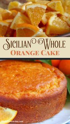 Just Desserts, Delicious Desserts, Dessert Recipes, Yummy Food, Healthy Cake Recipes, Italian Desserts, Italian Bakery, Whole Orange Cake, Orange Juice Cake
