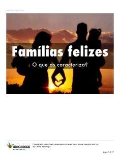 O que caracteriza as famílias felizes?