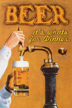 beer is what's for dinner!