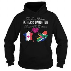Awesome Tee The Love Between Father and Daughter Knows No Distance - France South Africa T-Shirts