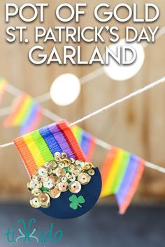 Make a St Patrick's Day garland that looks like pots of gold at the end of the rainbow! St Pattys, St Patricks Day, St Patrick's Day Crafts, Diy Crafts, Gold Party Decorations, Pot Of Gold, Time To Celebrate, Crepe Paper, The Help