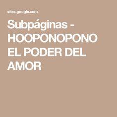 Subpáginas - HOOPONOPONO EL PODER DEL AMOR