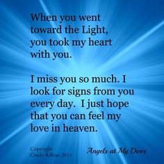 My love is being sent straight to heaven...