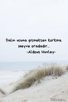 Learn Turkish, Aldous Huxley, Good Sentences, Agatha Christie, Meaningful Words, Mood Quotes, Self Improvement, Motto, Picsart