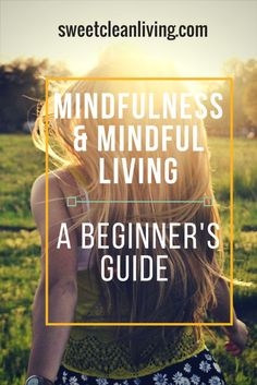 Mindfulness & Fitness for a Healthy, Sweet Clean Life - Get the Best Life Hacks, Tips & Tricks for Clean Living and Self Confidence Tips, Confidence Boosters, Confidence Building, Improve Confidence, Confidence Quotes, Mindfulness Practice, Mindfulness Meditation, Meditation Benefits, Easy Meditation