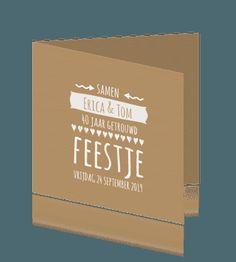 Uitnodiging 40 jaar getrouwd bruin karton. #jubileumkaart #jubileumkaartjes