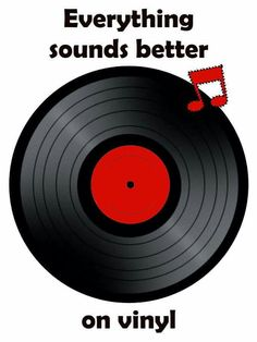 Vinyl record music.....I THINK THIS IS TRUE.....LOVE THIS