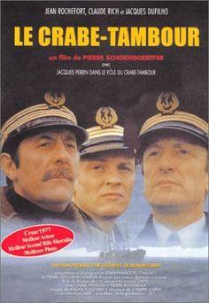 74. Le Crabe-Tambour de Schoenderfer avec Jean Rochefort, Claude Rich et jacques Perrin,