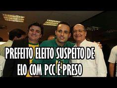 PREFEITO ELEITO SUSPEITO DE ELO COM PCC É PRESO – Noticias Comentadas