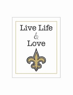 live life and love NEW ORLEANS SAINTS football by LiveLifeAndLove, $10.75