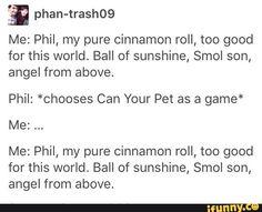 phillester, amazingphil, danisnotonfire, danhowell, phan