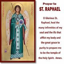 Healing Prayer to Saint Raphael the Archangel heal me of all my spiritual and physical ailments in JESUS' HOLY NAME. St Raphael Prayer, Archangel Raphael Prayer, Archangel Prayers, Raphael Angel, Archangel Gabriel, Archangel Michael, Catholic Archangels, Catholic Beliefs, Catholic Prayers