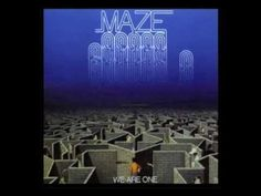 Artist: Maze Featuring Frankie Beverly -   Song: We Are One *   Album: We are One ~  Year: 1983