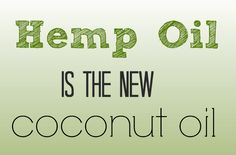 Benefits of Hemp Oil (And Why it's the New Coconut Oil) via @thecrunchychron