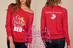 Red Friday On Fridays We Wear Red CUSTOMIZABLE military support slouch top Army Navy USMC Airforce USCG. $36.00, via Etsy.