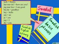 How to Learn Swedish from Scratch: 3 Steps (with Pictures)