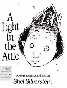 A Light In the Attic by Shel Silverstein PS3569 .I47224 L5 1981