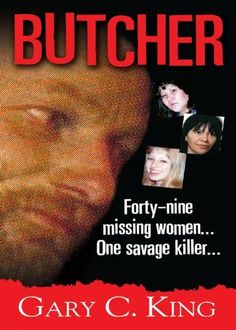 Butcher by Gary C. King. $3.74. Author: Gary C. King. 351 pages. Publisher: Pinnacle Books; Original edition (April 1, 2009)