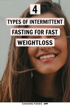 Did you know that there are different types of intermittent fasting? Check out these 4 types and decide which one suits you best according to your weight loss goals! #ChasingFoxes #IntermittentFasting