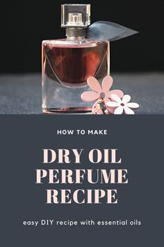 How to Make a DIY Dry Oil Perfume Spray Recipe - Easy DIY dry oil perfume spray recipe with just three ingredients. Easily customize it with your choice of carrier oils and essential oils or fragrance oils. How to make homemade perfume. Essential Oil Perfume, Perfume Oils, Essential Oils, Diy Fragrance Oil, How To Make Homemade Perfume, Diy Perfume Recipes, Diy Body Butter, Perfume Making, Carrier Oils