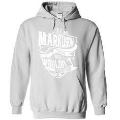 Cool T-shirt It's an MARKUSON thing, Custom MARKUSON  Hoodie T-Shirts