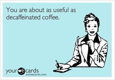 Terrible #coffee-related insult