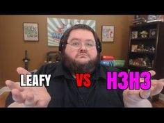 LeafyIsHere Vs H3h3Productions