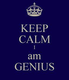 keep-calm-i-am-genius.png (600×700)