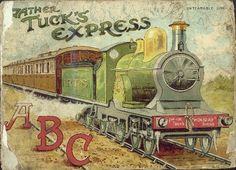 """""""Father Tuck's Express A B C"""" (189-?) Published By Raphael Tuck & Sons"""