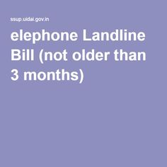 elephone Landline Bill (not older than 3 months)
