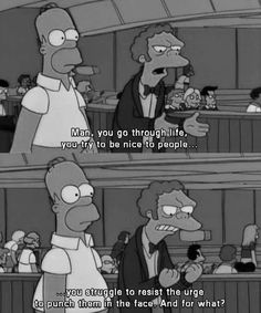 You're not the only one, Moe. #simpsons #funny #lol