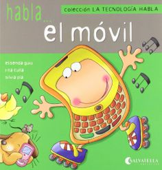Habla... el móvil. Elisenda Guiu. Salvatella, 2012