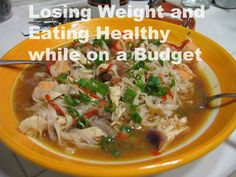 Losing Weight and Eating Healthy while on a Budget