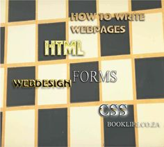 How to Construct Web Pages:- HTML Forms. |Write Articles|Write to Earn|How to|Thousands of articles.