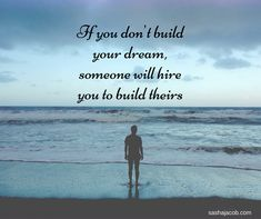 Build your today. Business Quotes, Business Ideas, Inspiring Quotes, Motivational Quotes, Fails, Dreaming Of You, Qoutes, Life Inspirational Quotes, Quotations