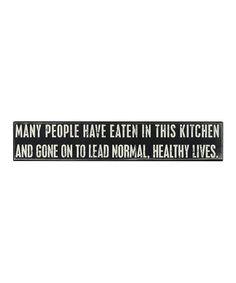 'Many Have Eaten' Box Sign #zulily #zulilyfinds