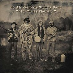South Memphis String Band - Old Times There