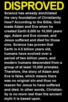 It is so simple. This is why religion discourages thinking - because anyone who spends half an hour truly examining it will know it is a lie.