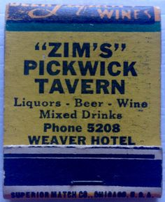 Zim's Pickwick Tavern #matchbook - To design & order your business' own logo #matches GoTo: GetMatches.com #phillumeny